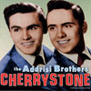 ADDRISI BROTHERS, THE CHERRYSTONE -18tr.-